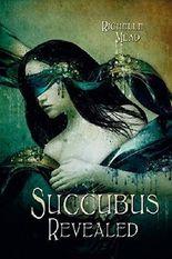 Succubus Revealed - Das furiose Finale