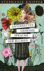 Antoinettes geheime Sprache der Blumen