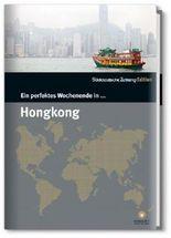 Ein perfektes Wochenende in... Hongkong