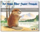 Der kleine Biber findet Freunde