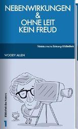 Nebenwirkungen & Ohne Leit kein Freud