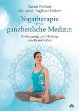 Yogatherapie und ganzheitliche Medizin