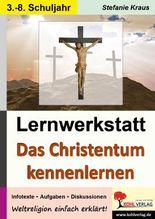 Lernwerkstatt Das Christentum kennen lernen