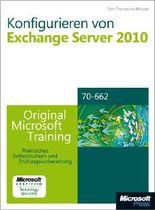 Konfigurieren von Microsoft Exchange Server 2010 - Original Microsoft Training für Examen 70-662