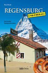Regensburg und überall – Satirische Kurzgeschichten