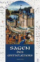 Sagen des Mittelalters
