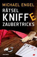Rätsel, Kniffe, Zaubertricks