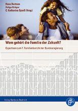 Wem gehört die Familie der Zukunft?