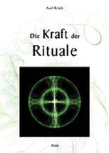 Die Kraft der Rituale