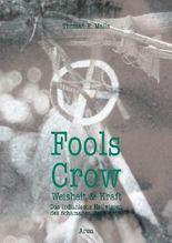 Fools Crow - Weisheit und Kraft