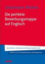 Schürmann/Mullins: Die perfekte Bewerbungsmappe auf Englisch
