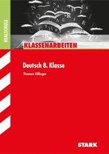 Klassenarbeiten Deutsch / Deutsch 8. Klasse
