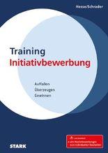 Hesse/Schrader: Training Initiativbewerbung