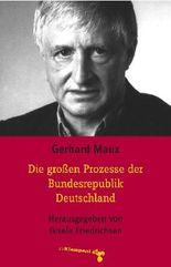 Die großen Prozesse der Bundesrepublik Deutschland