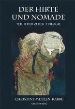 Der Hirte und Nomade