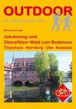 Jakobsweg vom Oberpfälzer Wald zum Bodensee