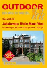 Jakobsweg: Rhein-Maas-Weg Von Millingen (NL) über Goch (D) nach Liège(B)