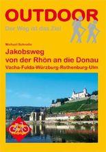 Jakobsweg von der Rhön an die Donau