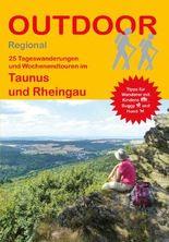 25 Tageswanderungen und Wochenendtouren im Taunus und Rheingau