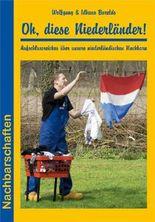 Oh, diese Niederländer!