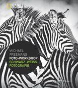 Michael Freemans Foto-Workshop Schwarz-Weiß-Fotografie