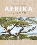 Afrika – Auf Safari