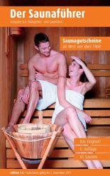 Region 8.4: Ruhrgebiet und Sauerland - Der regionale Saunaführer mit Gutscheinen
