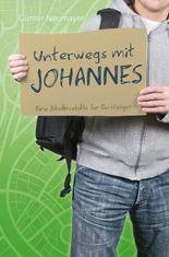 Unterwegs mit Johannes: Eine Bibellesehilfe für Einsteiger