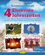 Sinneswerkstatt 4 Elemente - 4 Jahreszeiten