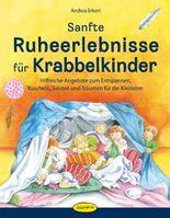 Sanfte Ruheerlebnisse für Krabbelkinder