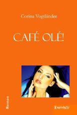 Café olé!