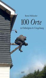 100 Orte in Ostbelgien & Umgebung