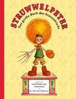 Struwwelpeter: Das große Buch der Störenfriede