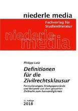 Definitionen für die Zivilrechtsklausur
