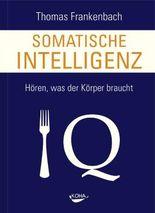 Somatische Intelligenz