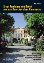 Ernst Ferdinand von Knoch und das Barockschloss Rammenau