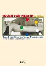TOUCH FOR HEALTH in Aktion