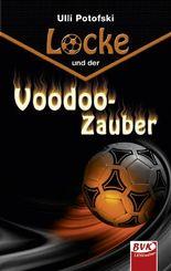 Locke und der Voodoo- Zauber