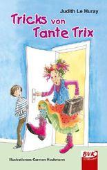 Tricks von Tante Trix