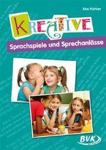 Kreative Sprachspiele und Sprechanlässe