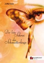 Der leise Schrei des Schmetterlings
