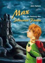Max und die Festung des Schwarzen Fürsten
