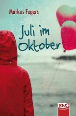 Juli im Oktober