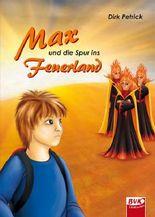 Max und die Spur ins Feuerland