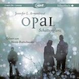 Opal - Schattenglanz