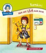 Bambini Geh mit ISA zum Arzt