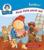 Bambini Pirat Pelle passt auf