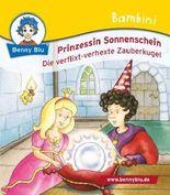 Bambini Prinzessin Sonnenschein. Die verflixt-verhexte Zauberkugel