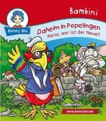 Bambini Daheim in Popelingen. Nanu, wer ist der Neue?