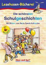 Die schönsten Schulgeschichten / Silbenhilfe